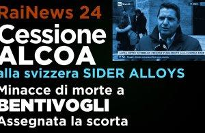 Rainews: Buone notizie per Alcoa e intimidazioni a Bentivogli